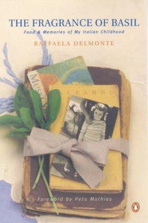 Fragrance Of Basil by Raffaela Delmonte