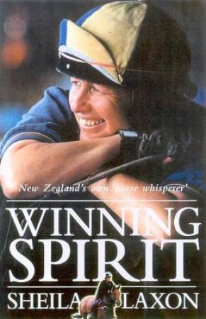 Winning Spirit by Shelia Laxon
