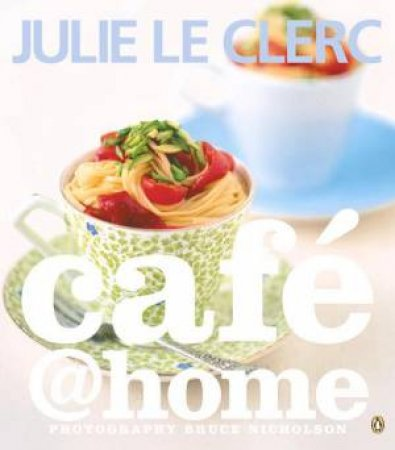 Cafe @ Home by Julie Le Clerc