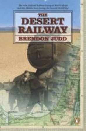 The Desert Railway by Brendon Judd