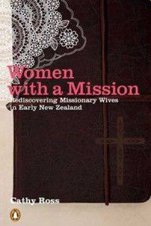 Women With A Mission by Cathy Ross