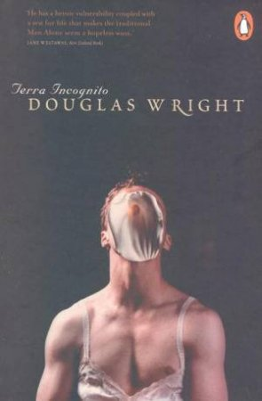 Terra Incognito by Douglas Wright