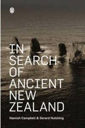 In Search of Ancient New Zealand by Various