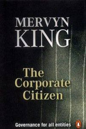 The Corporate Citizen by Mervyn King