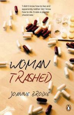 Woman Trashed by Joanne Brodie