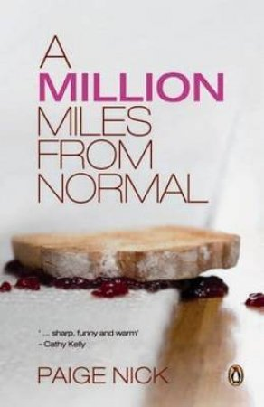 A Million Miles From Normal by Paige Nick