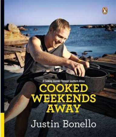 Cooked Weekends Away by Justin Bonello