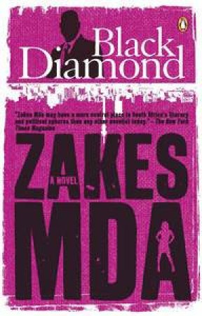 Black Diamond by Zakes Mda