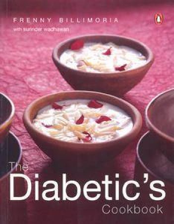 The Diabetic's Cookbook by Frenny Billimoria
