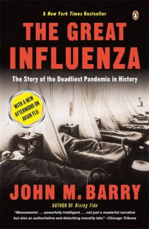The Great Influenza by John M Barry