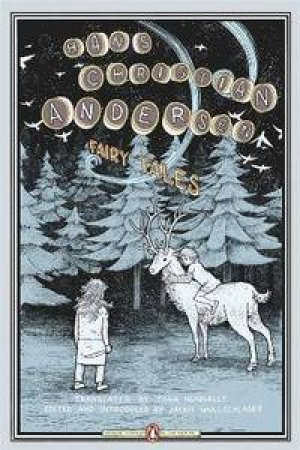 Fairy Tales (Penguin Classics Deluxe Edition) by Hans Christian Andersen