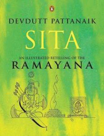 Sita: An Illustrated Retelling of the Ramayana by Devdutt Pattanaik