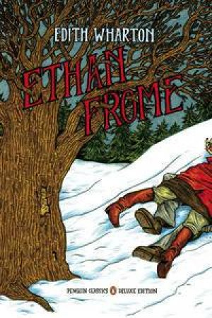 Ethan Frome, Deluxe Ed by Edith Wharton
