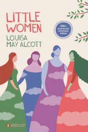 Little Women Penguin Threads (Penguin Classics Deluxe Edition) by Louisa May Alcott