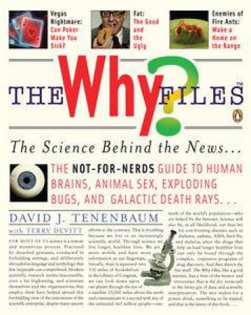 Why Files: The Science Behind the News by David Tenenbaum