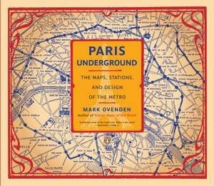 Paris Underground by Mark Ovenden