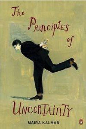 Principles of Uncertainty by Maira Kalman