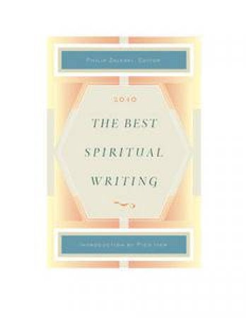 The Best Spiritual Writing 2010 by Various