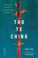 Tao Te Ching The Essential Translation Of The Ancient Chinese Book Of The Tao Penguin Classics Deluxe Edition