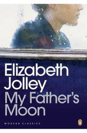 My Father's Moon by Elizabeth Jolley