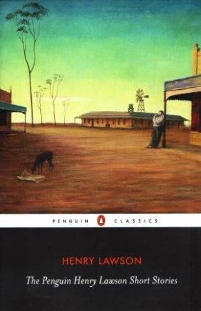 Penguin Henry Lawson Short Stories by Henry Lawson