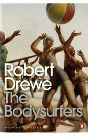 The Bodysufers by Robert Drewe