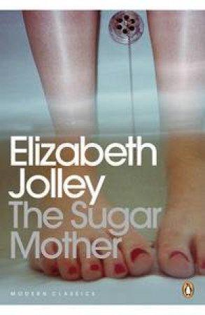 Sugar Mother by Elizabeth Jolley