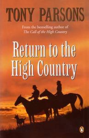 Return to the High Country by Tony Parsons