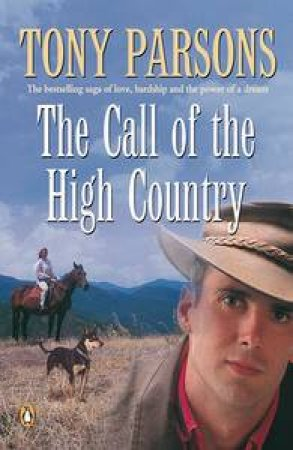Call of the High Country by Tony Parsons