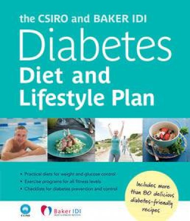 The CSIRO and Baker IDI Diabetes Diet and Lifestyle Plan by Dr Peter Clifton