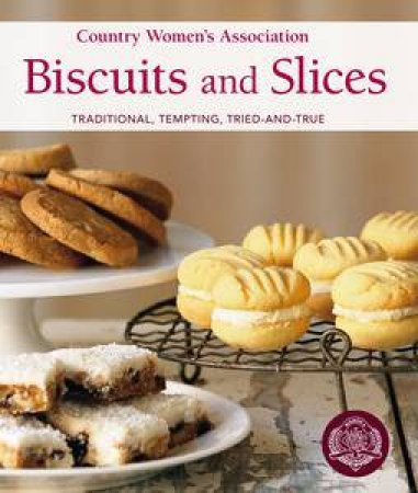 CWA:  Biscuits and Slices by Country Women's Associations