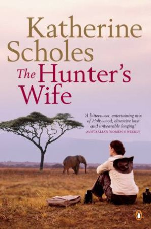 Hunter's Wife by Katherine Scholes
