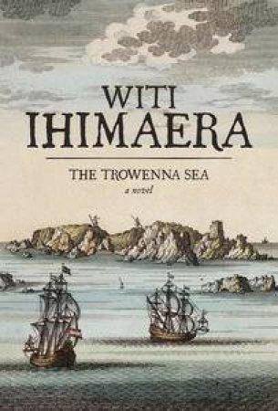 Trowenna Sea by Witi Ihimaera