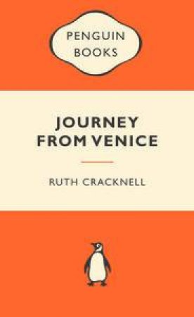 Popular Penguins: Journey from Venice by Ruth Cracknell