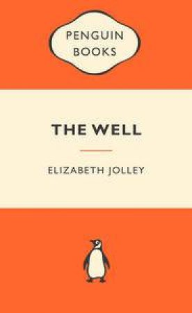 Popular Penguins: The Well by Elizabeth Jolley