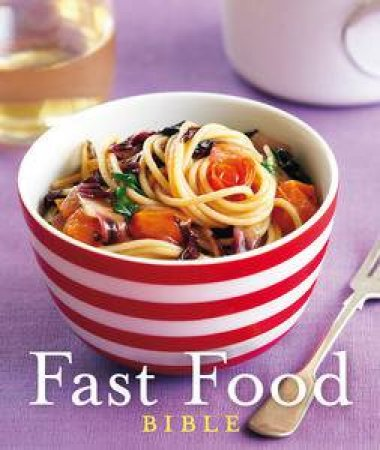 Fast Food Bible by Various