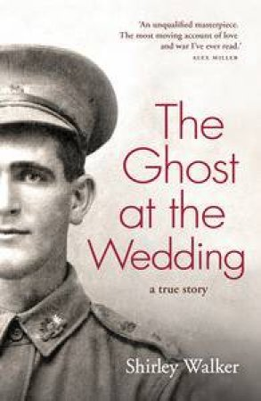 The Ghost at the Wedding: A True Story by Shirley Walker