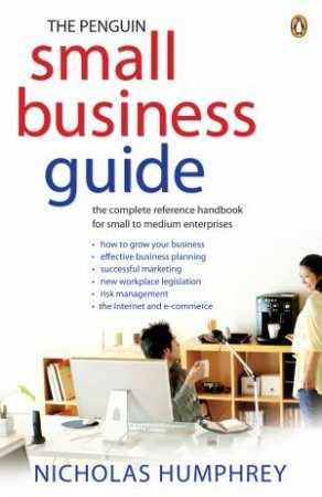 The Penguin Small Business Guide, 4th Ed by Nicholas Humphrey
