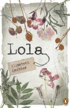 Lola by Elizabeth Smither