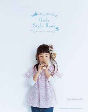 Girls Style Book: Japanese Craft by Yoshiko Tsukiori