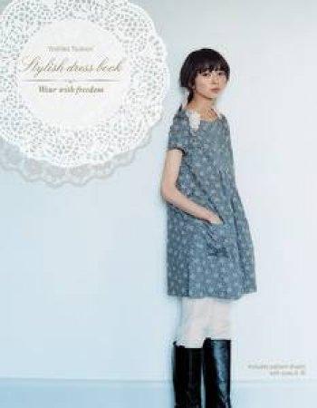 Stylish Dress Book: Japanese Craft by Yoshiko Tsukiori