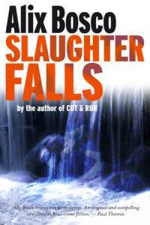 Slaughter Falls by Alix Bosco