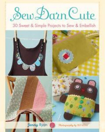 Sew Darn Cute by Various