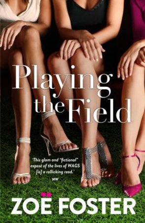 Playing The Field by Zoe Foster