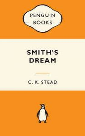 Smith's Dream by C K Stead