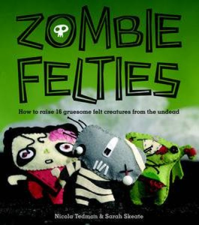 Zombie Felties by Penguin Group Australia