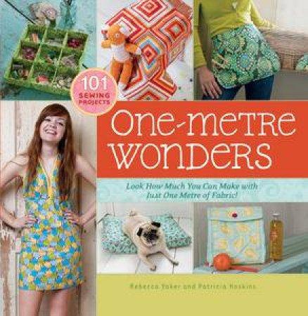One Metre Wonders by Rebecca & Hoskins Patricia Yaker