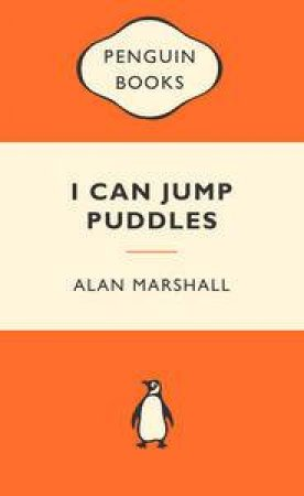 Popular Penguins: I Can Jump Puddles by Alan Marshall