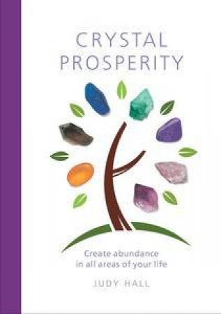 Crystal Prosperity by Judy Hall