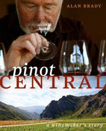 Pinot Central by Alan Brady